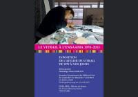 LE  VITRAIL  A  L'ENSAAMA   1970-2013